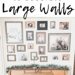 12 Affordable Ideas for Large Wall Decor | Birkley Lane Interiors