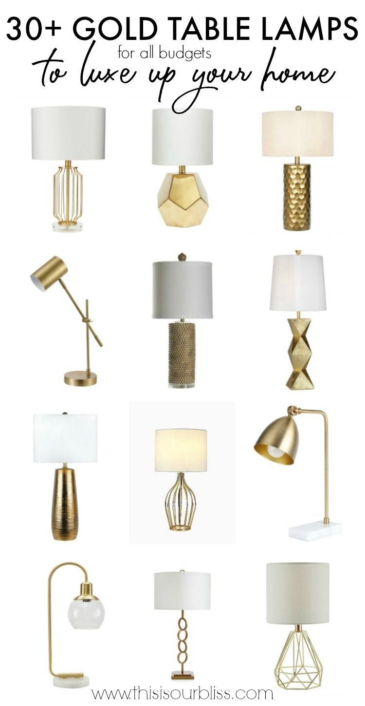 30+ Gold Table Lamps to Luxe up Your Home | This is our Bliss