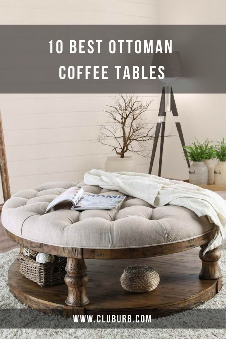 Best Ottoman Coffee Table Ideas / Round / Square | Top 10 – Cluburb