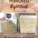 DIY Mirrored Nightstand | No hammering, drilling etc.. required -