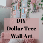 Dollar-Tree Wall Art (Inspirational Ideas) | Happily Ever Poor