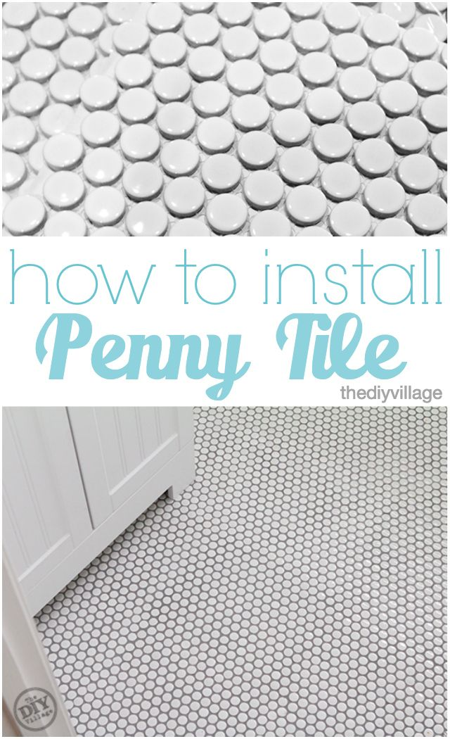 How to Install Penny Tile – The DIY Village