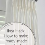 How to Make Ikea Ritva Curtains Look Like Expensive Custom Made Drapes DIY