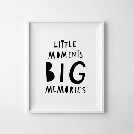 Items similar to Nursery print, printable wall art, Little moments, Big Memories, downloadable prints, baby birthday gift, affiche scandinave, pdf prints on Etsy