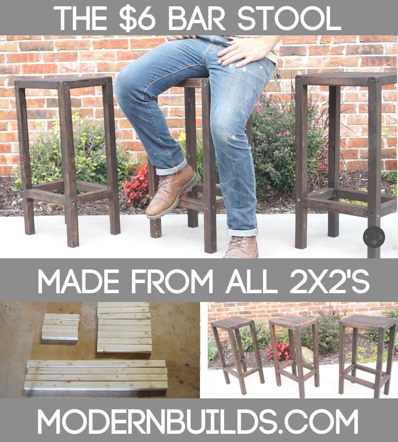 THE $6 BAR STOOL — Modern Builds