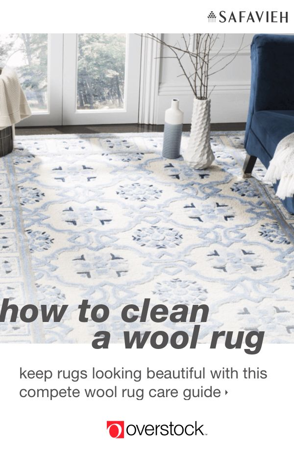 The Best Tips on How to Clean a Wool Rug – Overstock.com
