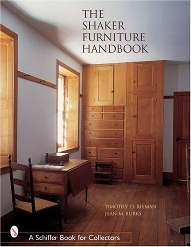 The Shaker Furniture Handbook (Schiffer Book for Collectors .